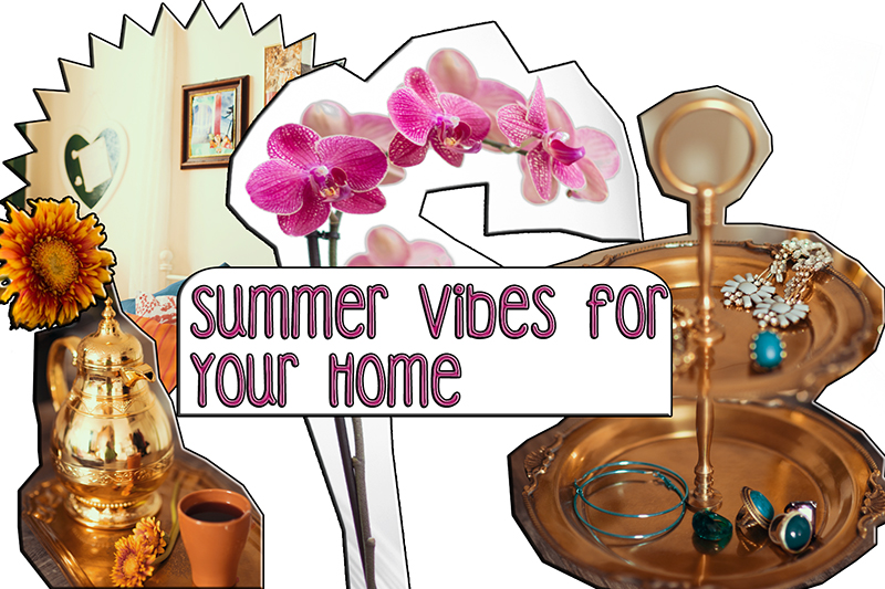 Summer Vibes for your home