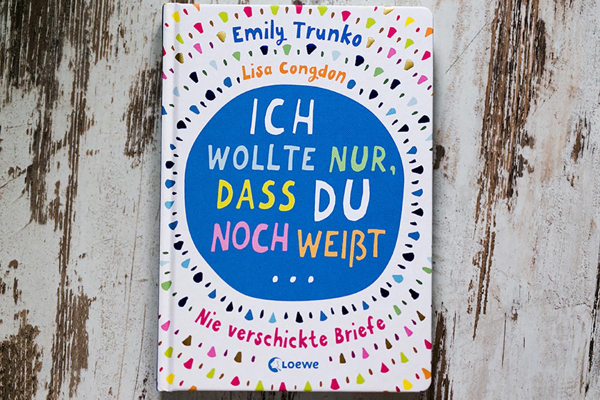Emily Trunko Buch ich wollte nur dass du weißt