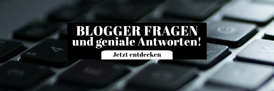 Blogger Fragen und Antworten