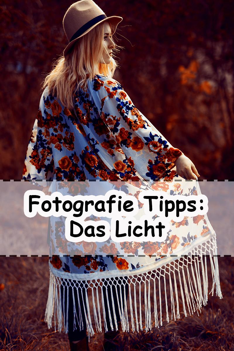 Fotografie Tipps // Das Licht