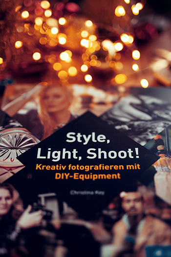 Kreatives Fotografie Buch Style, Light, Shoot!