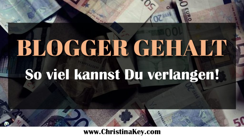 Blogger Gehalt Tipps