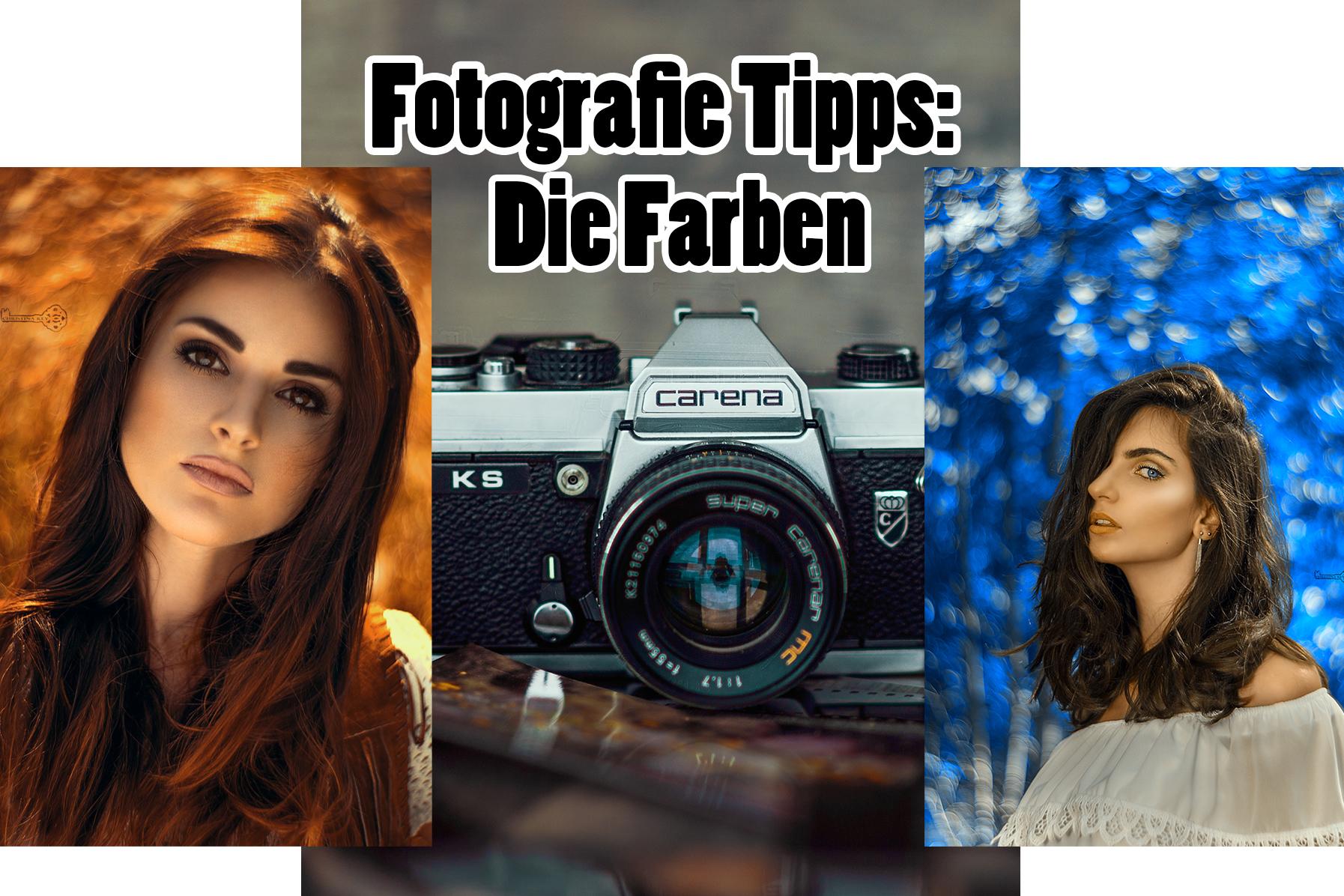 Fotografie Tipps – Die Farben