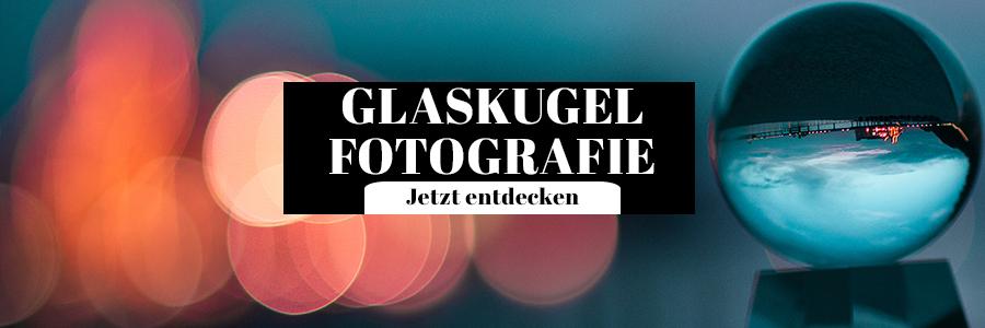 Glaskugel Fotografie Tipps