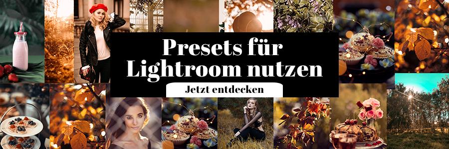 Presets Lightroom Fotografie Tipps