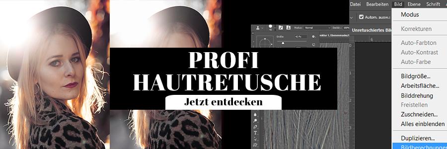Profi Hautretusche Photoshop Fotografie Tipps