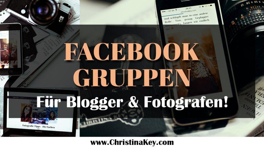 Facebook Gruppen für Blogger und Fotografen