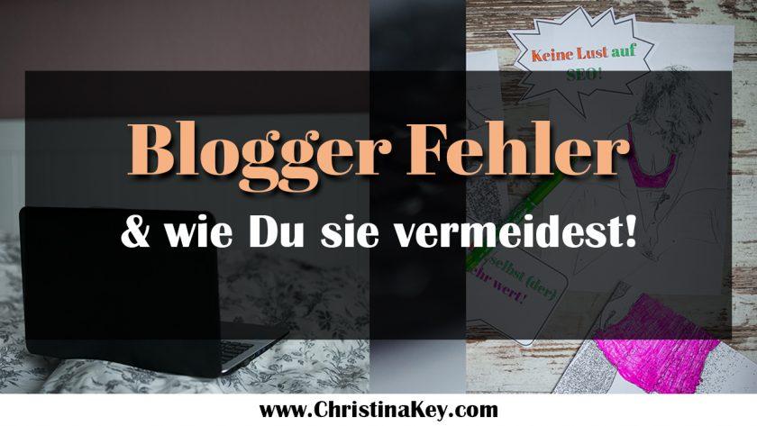 Blogger Fehler und Tipps zur Vermeidung