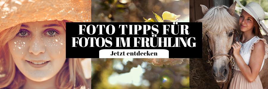 Fotografie Tipps Frühlings Fotos