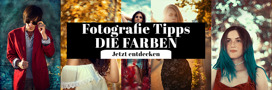 Fotografie Tipps die Farben