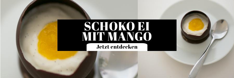 Schoko Ei mit Mango Oster Rezept