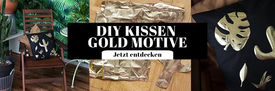 DIY Kissen mit Gold Motiv