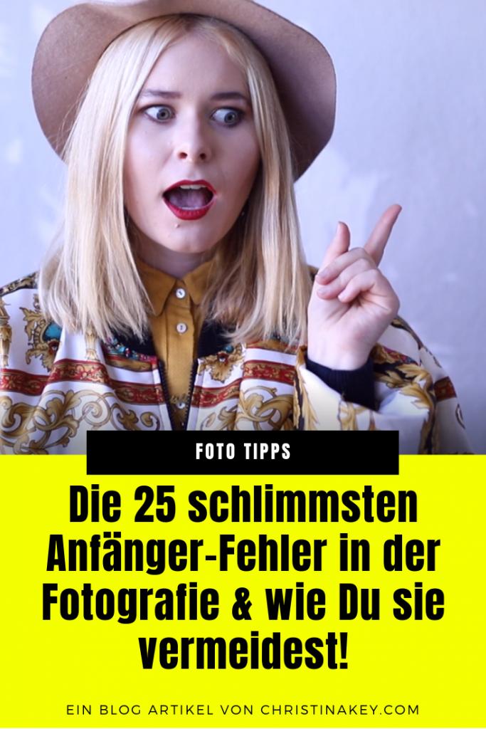 Fotografie Tipps Anfänger Fehler