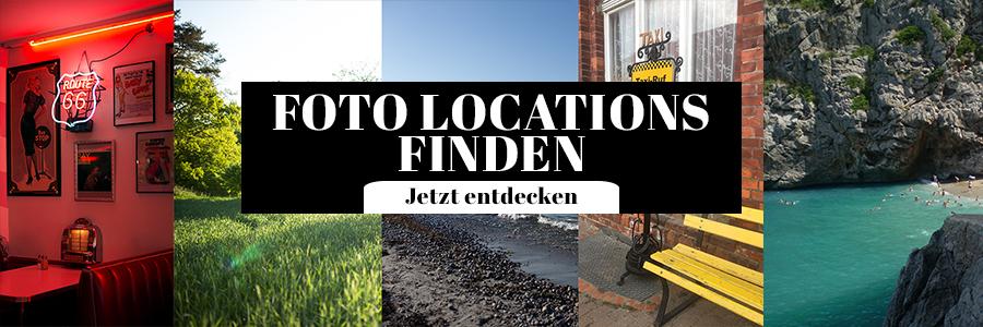Foto Locations Finden Tipps