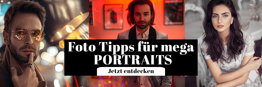 Fotografie Tipps Portrait Fotos