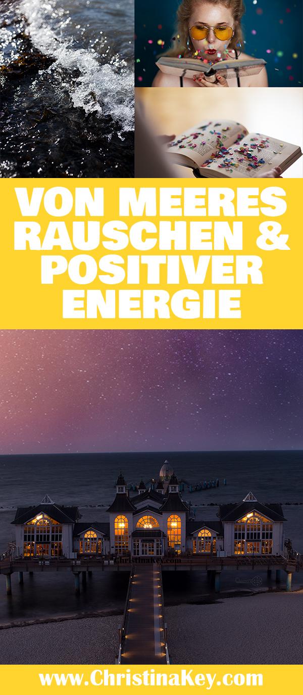Meeres Rauschen und positive Energie