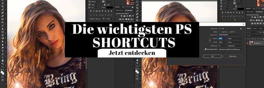 Photoshop Shortcuts die wichtigsten Fotografie Tipps