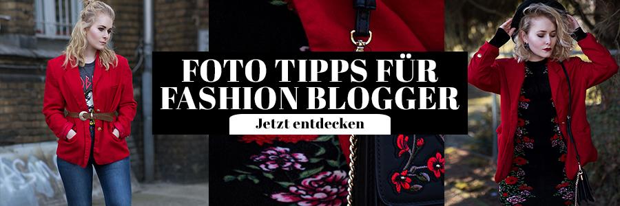 Foto Tipps für Fashion Blogger