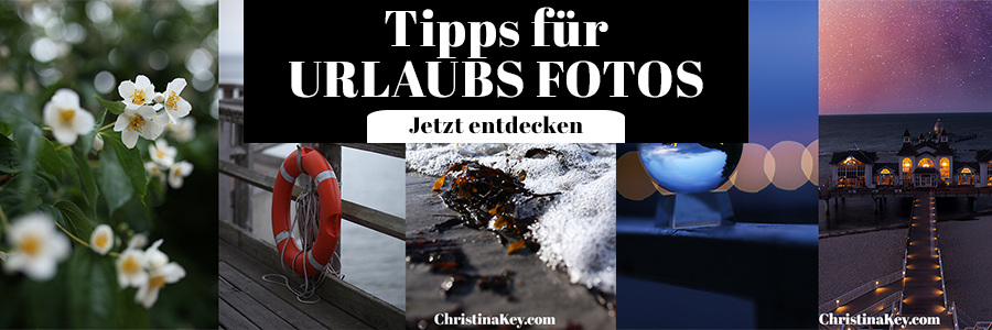 Urlaubs Fotos Tipps und Ideen