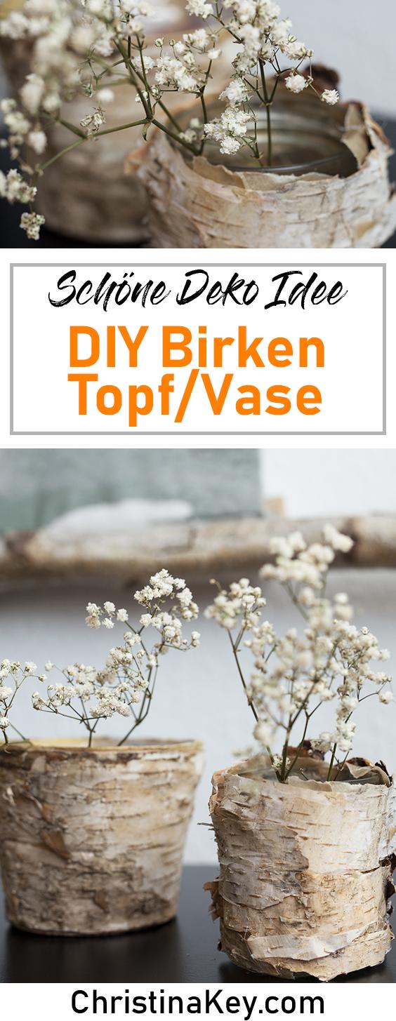 DIY Ideen Zuhause DIY Topf Vase Birke