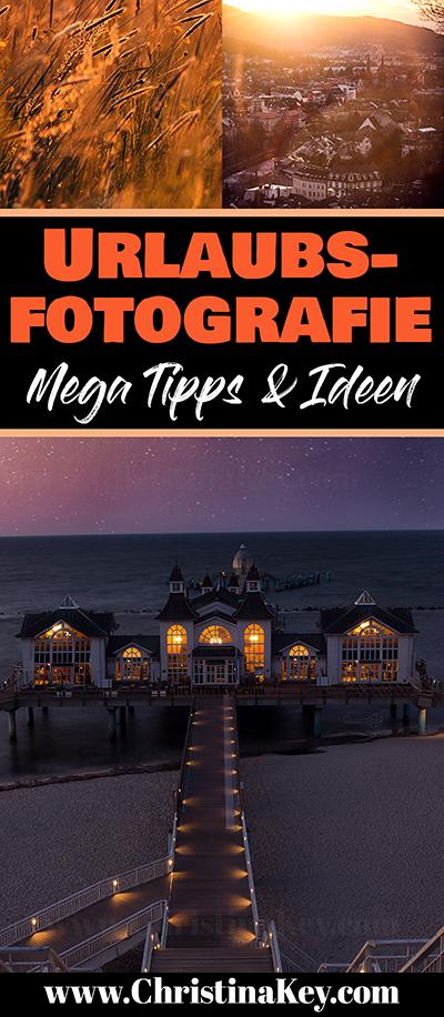 Fotografie Tipps für den Urlaub