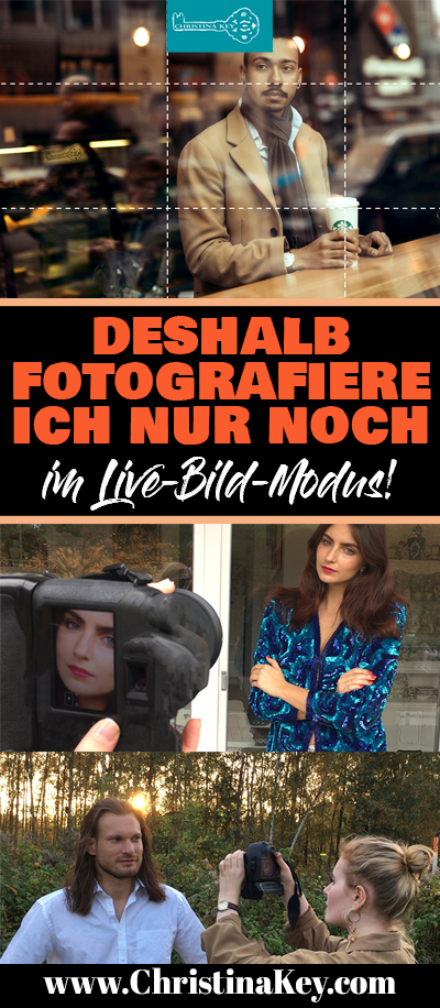Fotografieren Lernen Live Bild Modus Tipps
