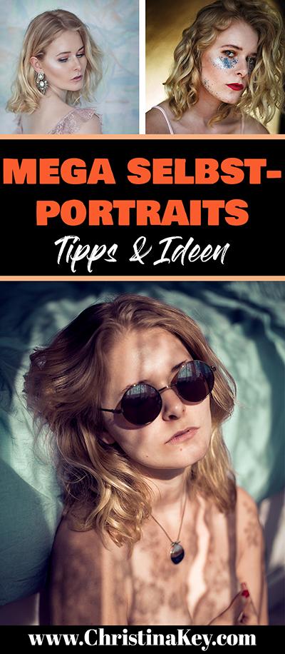 Selbstportraits Fotografie Tipps und kreative Ideen