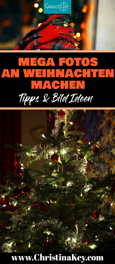Weihnachten Fotografie Tipps