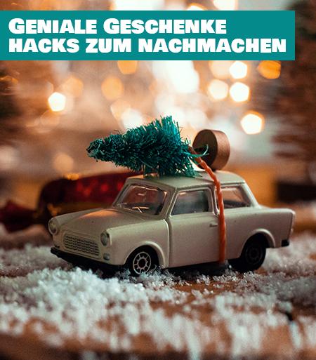 Geschenke Hacks