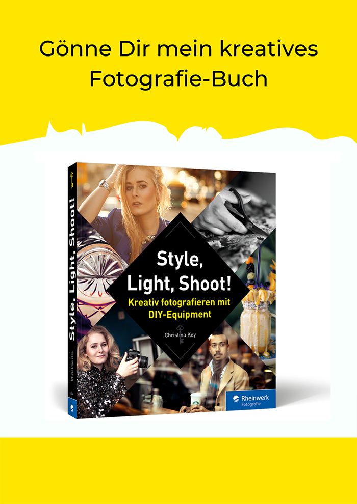 Fotografie Buch Style Light Shoot Kreativ fotografieren mit DIY-Equipment