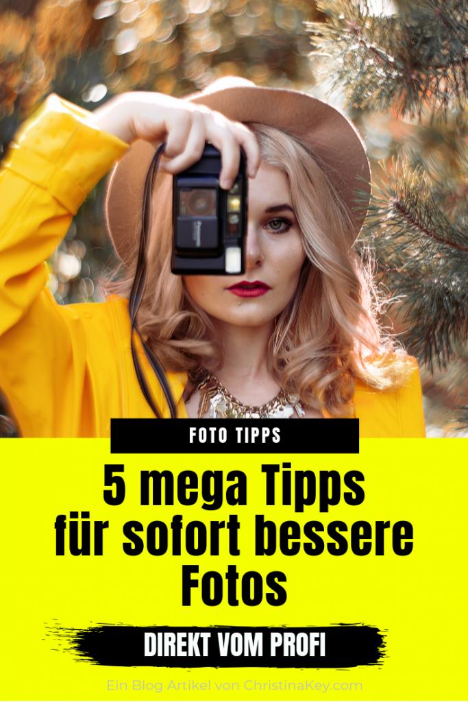 5 Tipps für sofort bessere Fotos
