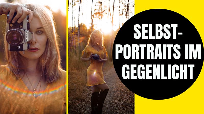 Selbstportraits bei Gegenlicht Tipps Profi